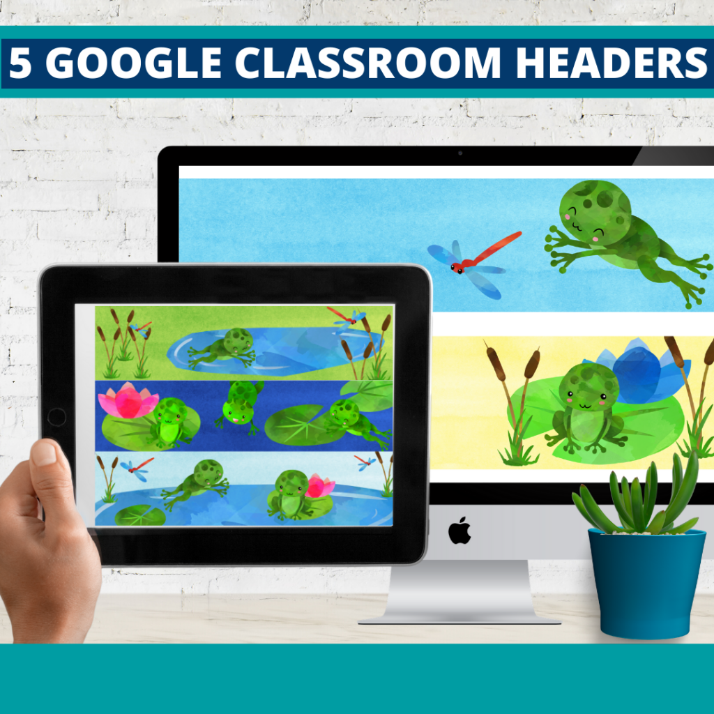 frog classroom themed google classroom headers and google classroom banners