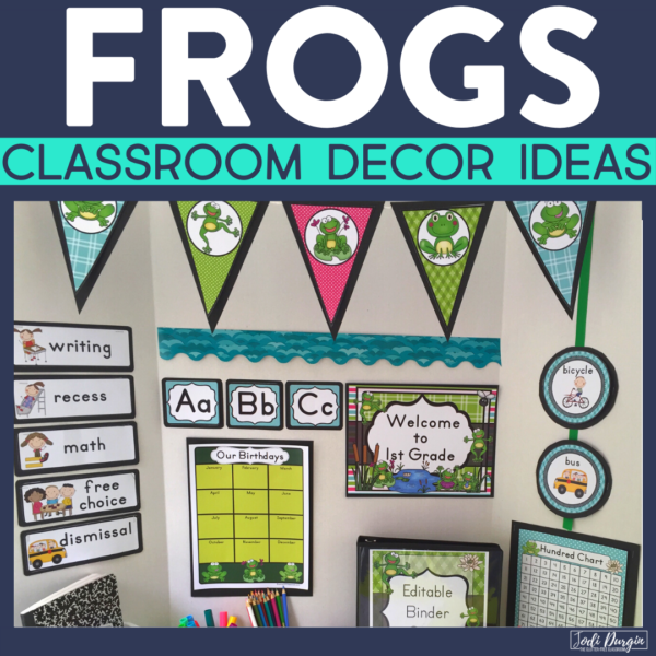 frogs classroom decor ideas