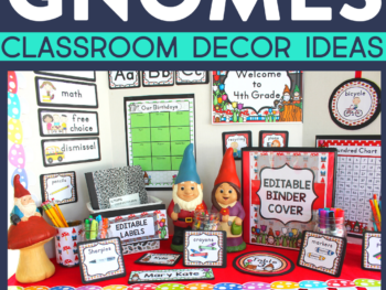 gnome classroom decor ideas