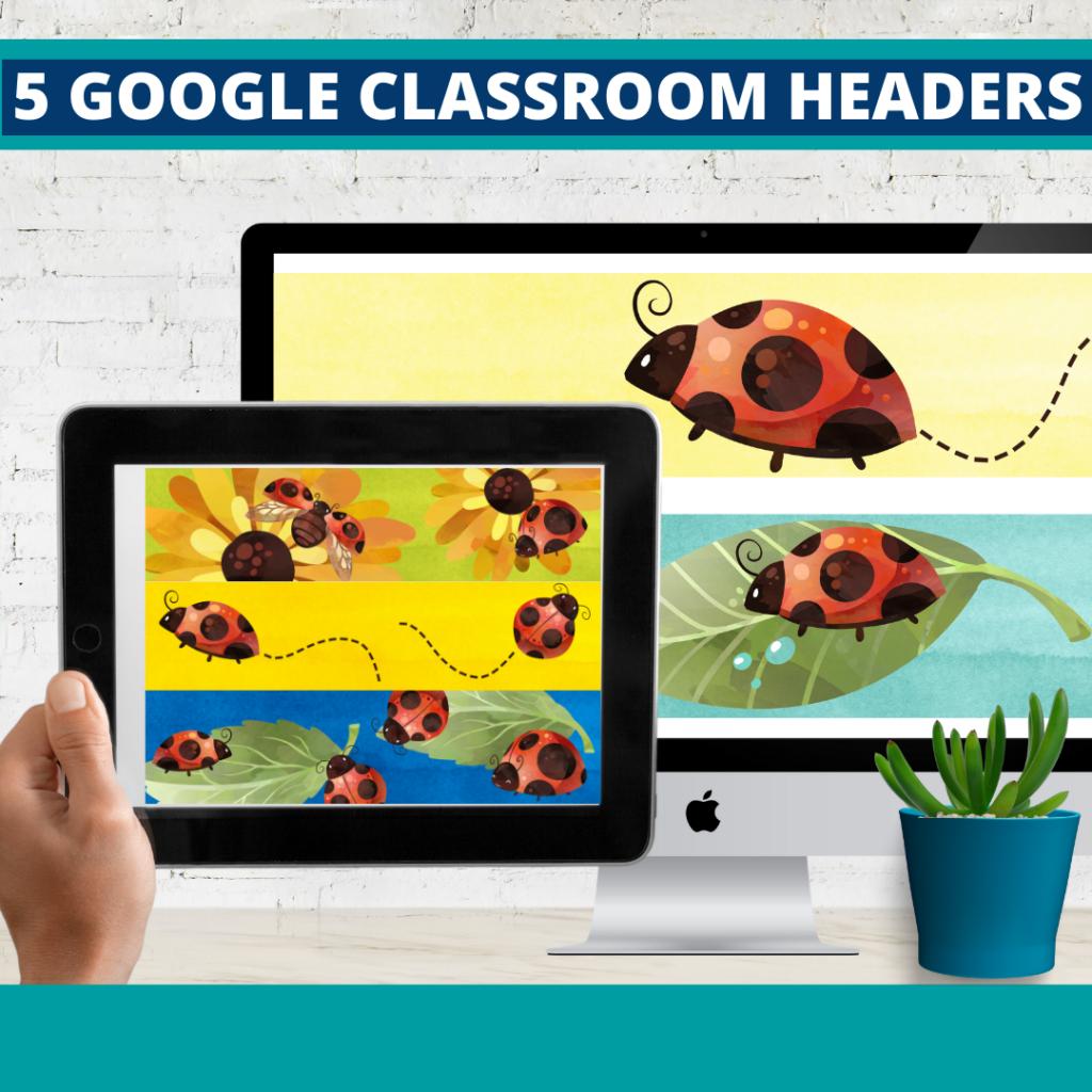 ladybug classroom themed google classroom headers and google classroom banners