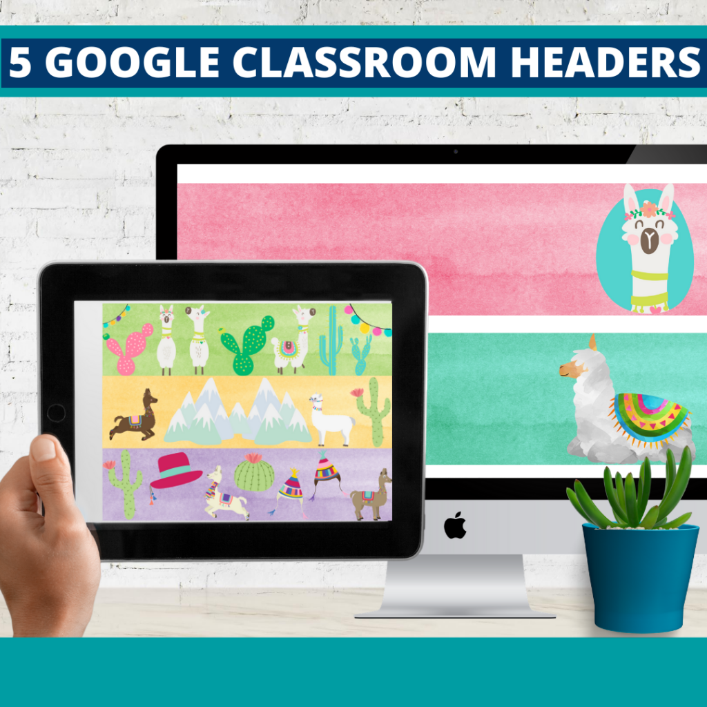 llama classroom themed google classroom headers and google classroom banners