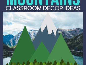 a mountain classroom theme for elementary teachers