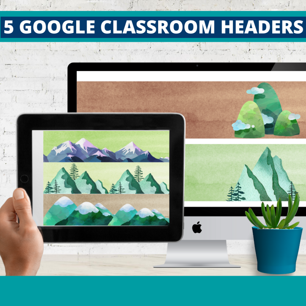 mountains classroom themed google classroom headers and google classroom banners