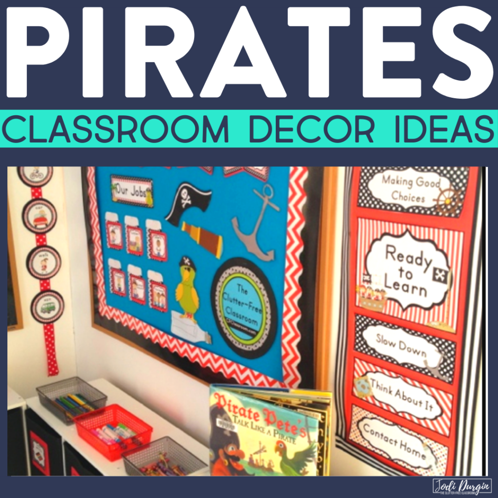 Pirate Classroom Theme Ideas Jodi Durgin Education Co