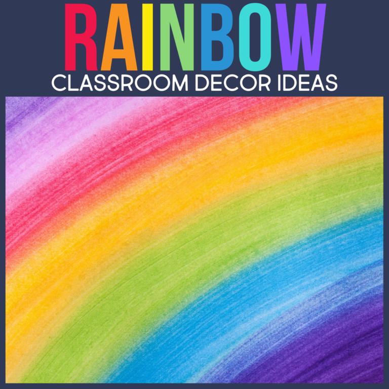 a bright colors rainbow classroom theme for elementary teachers