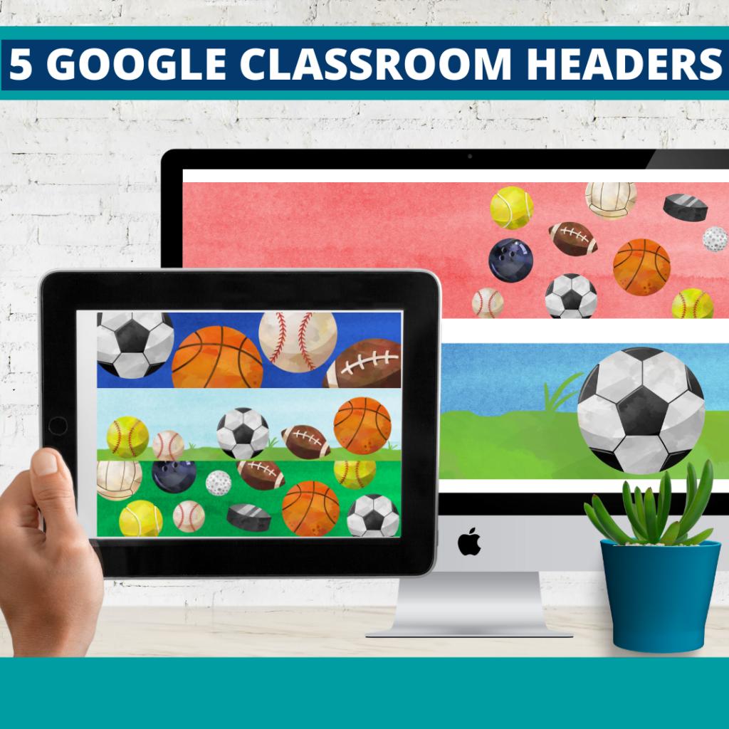 sports classroom themed google classroom headers and google classroom banners