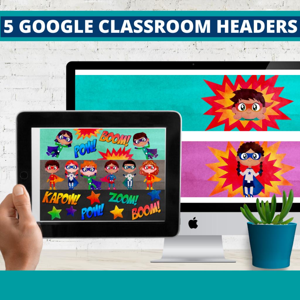 superheros classroom themed google classroom headers and google classroom banners