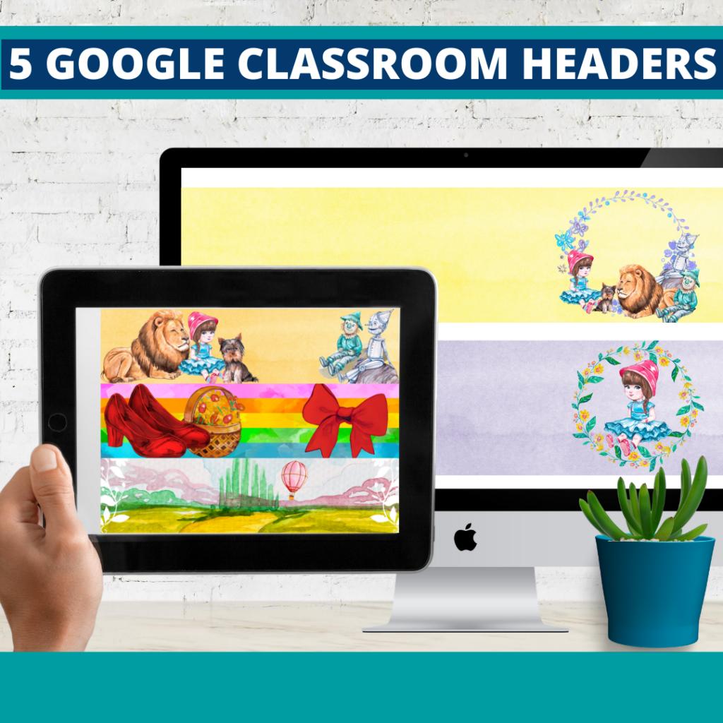 wizard of oz classroom themed google classroom headers and google classroom banners