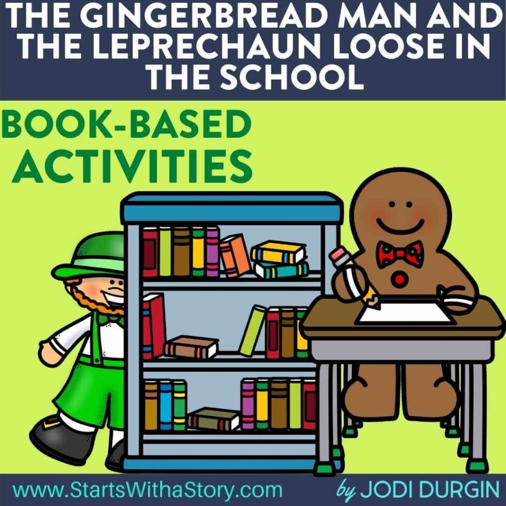 The Gingerbread Man and the Leprechaun Loose in the School