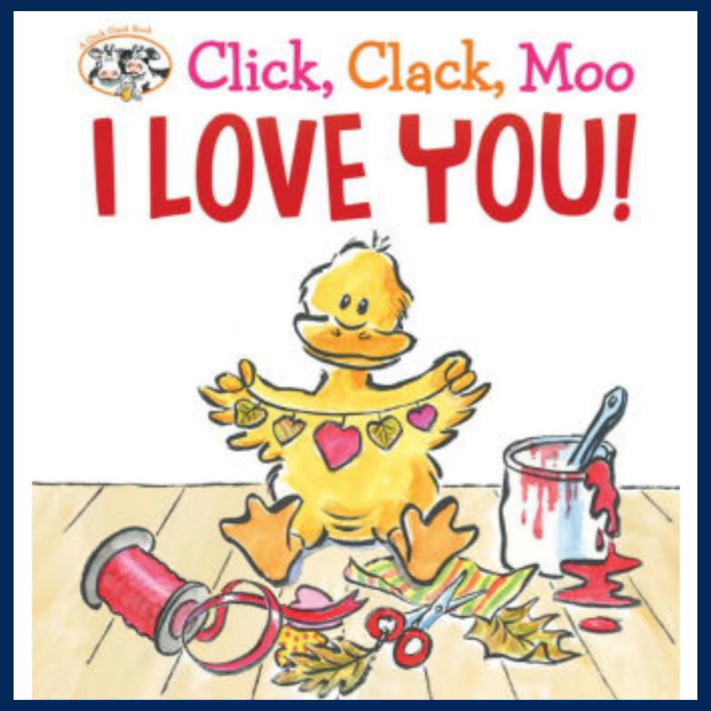 Click, Clack, Moo I Love You book cover
