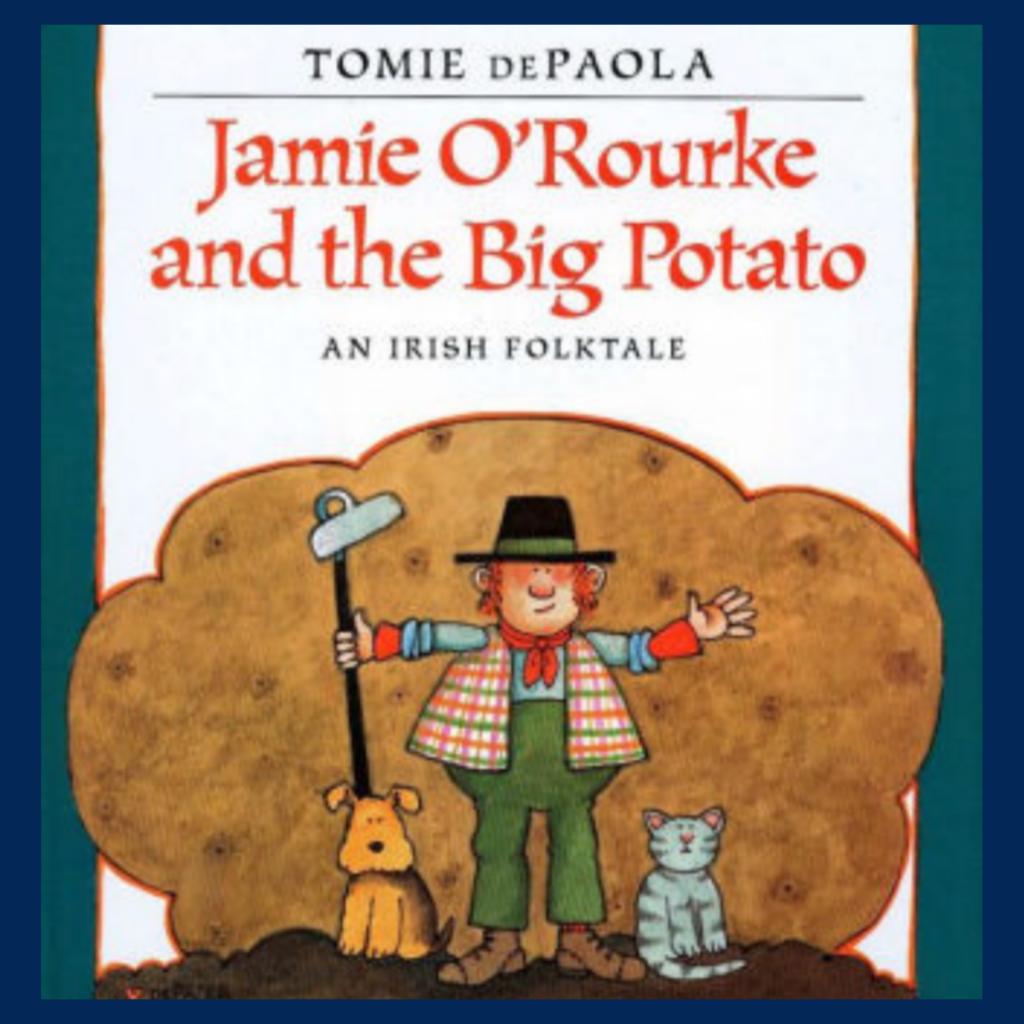 Jamie O'Rourke and the Big Potato book cover