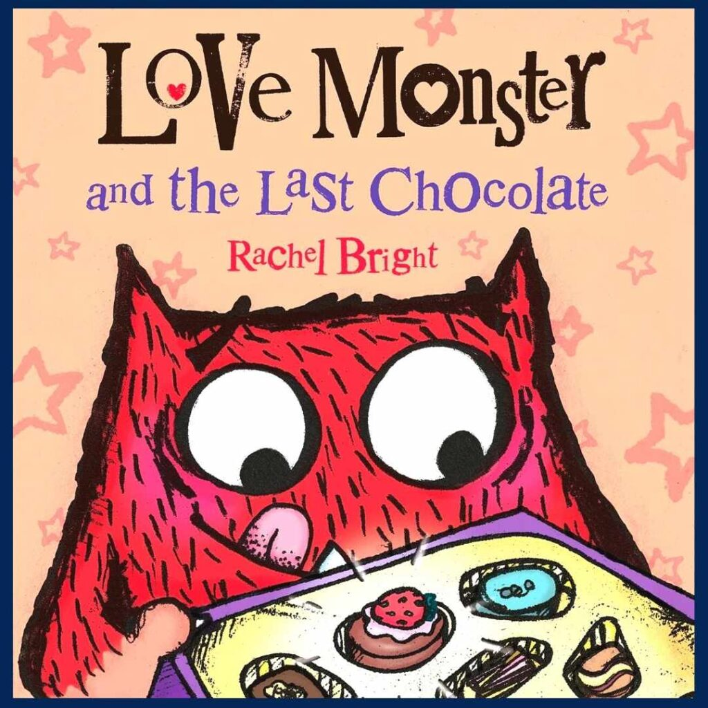 Love Monster and the Last Chocolate book cover