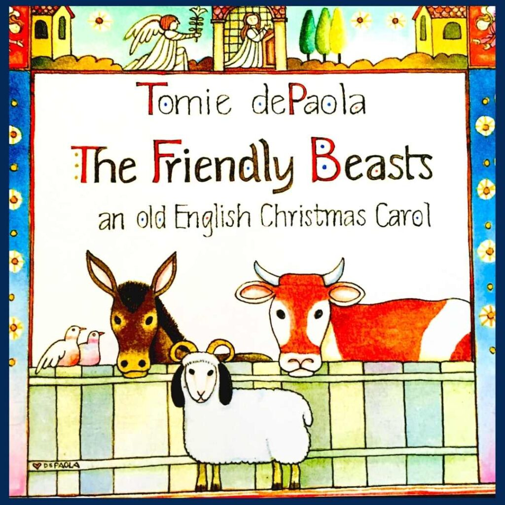 Book cover of multicultural Christmas picture book, The Friendly Beasts