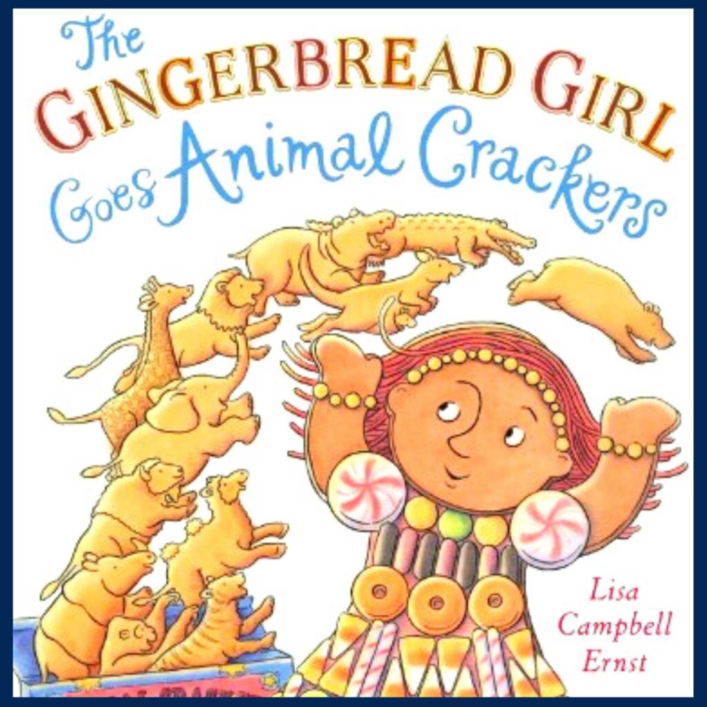 The Gingerbread Girl Goes Animal Crackers book cover