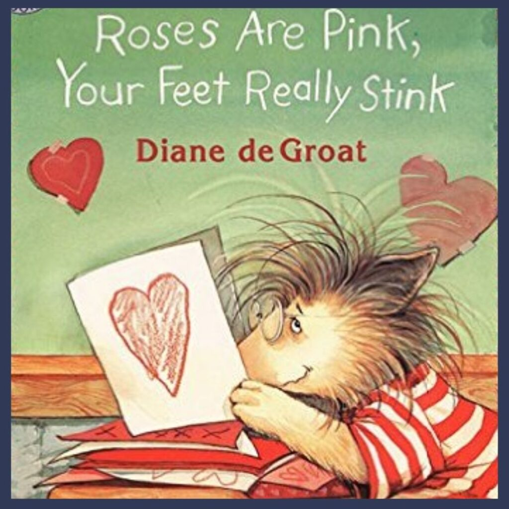 Roses are Pink, You're Feet Really Stink book cover