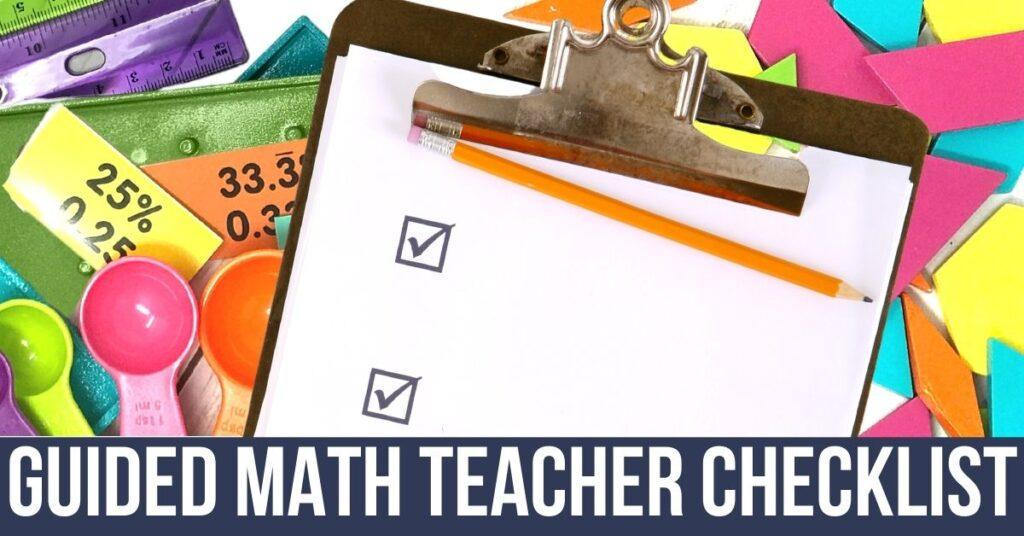 guided math teacher checklist and manipulatives