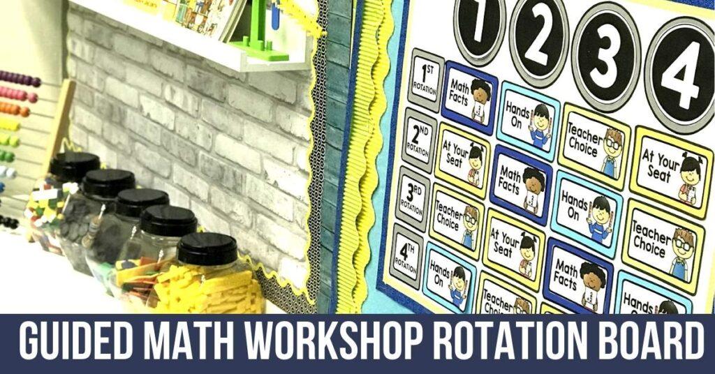a math workshop rotation board in an elementary classroom