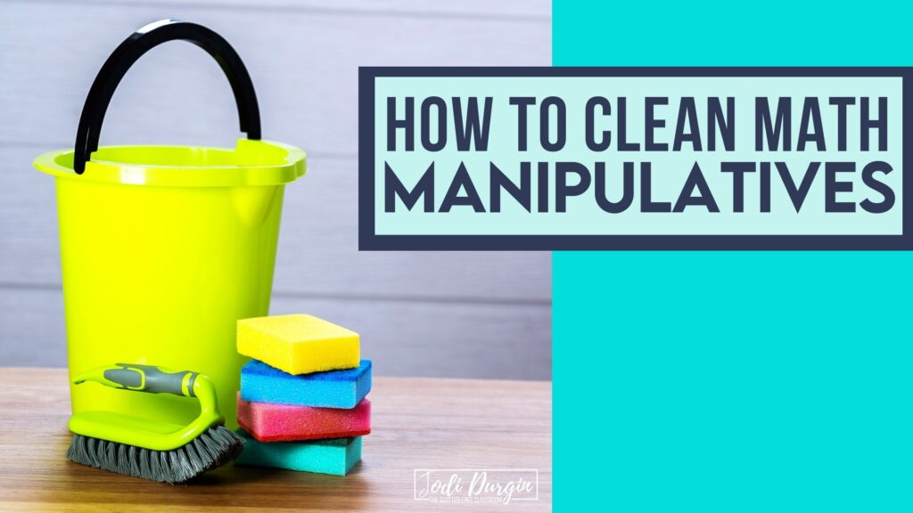 tools for cleaning math manipulatives