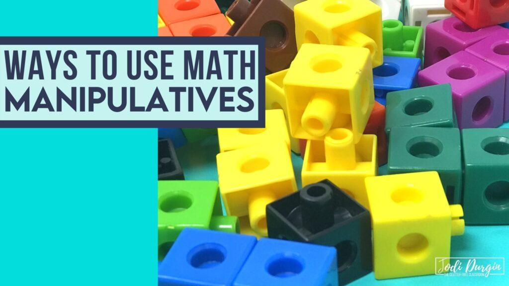 math manipulatives list for elementary classrooms