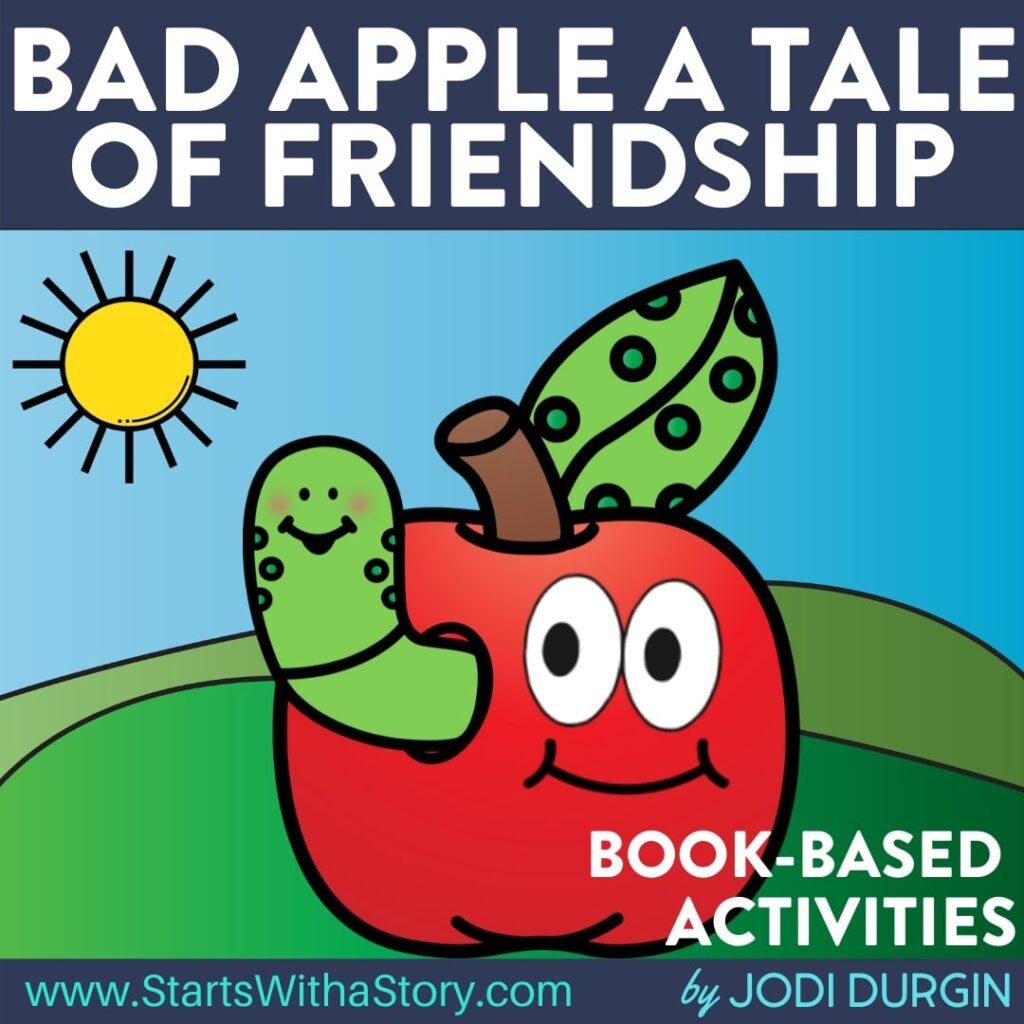 Bad Apple A Tale of Friendship book companion