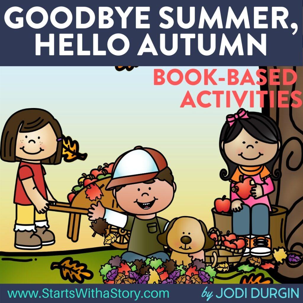 Goodbye Summer, Hello Autumn book companion
