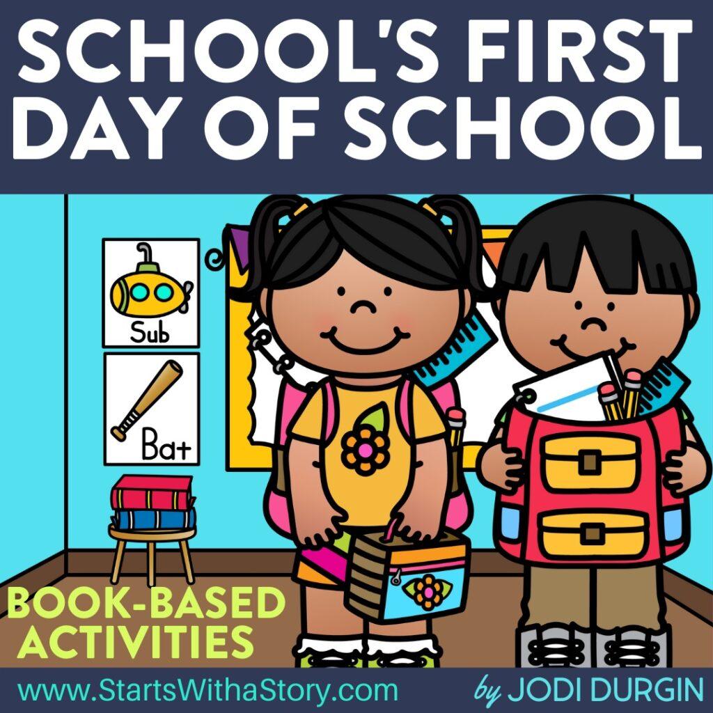School's First Day of School book companion