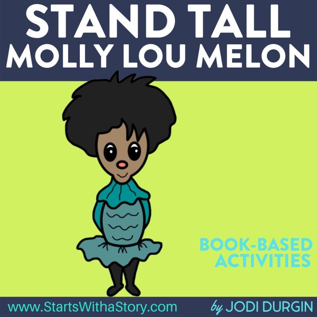 Stand Tall Molly Lou Melon book companion