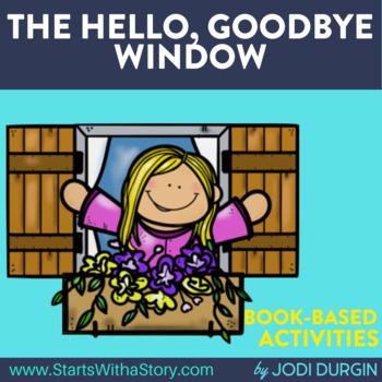 The Hello Goodbye Window book companion