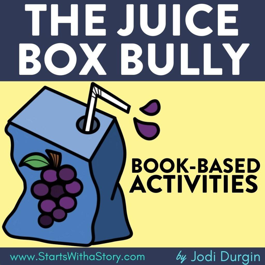 The Juice Box Bully book companion