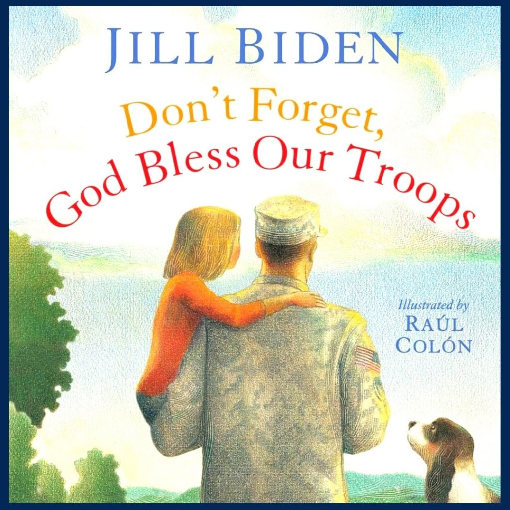 Don't Forget, God Bless Our Troops book cover