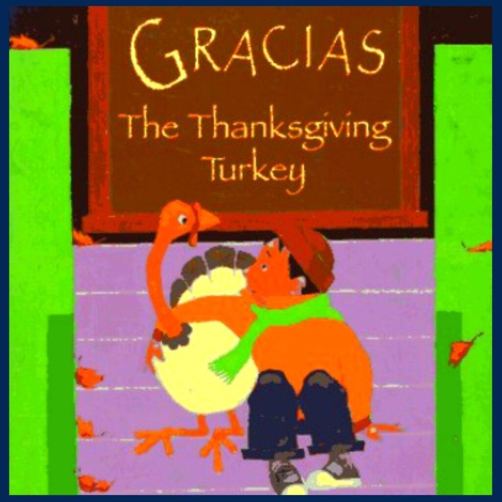Gracias The Thanksgiving Turkey book cover