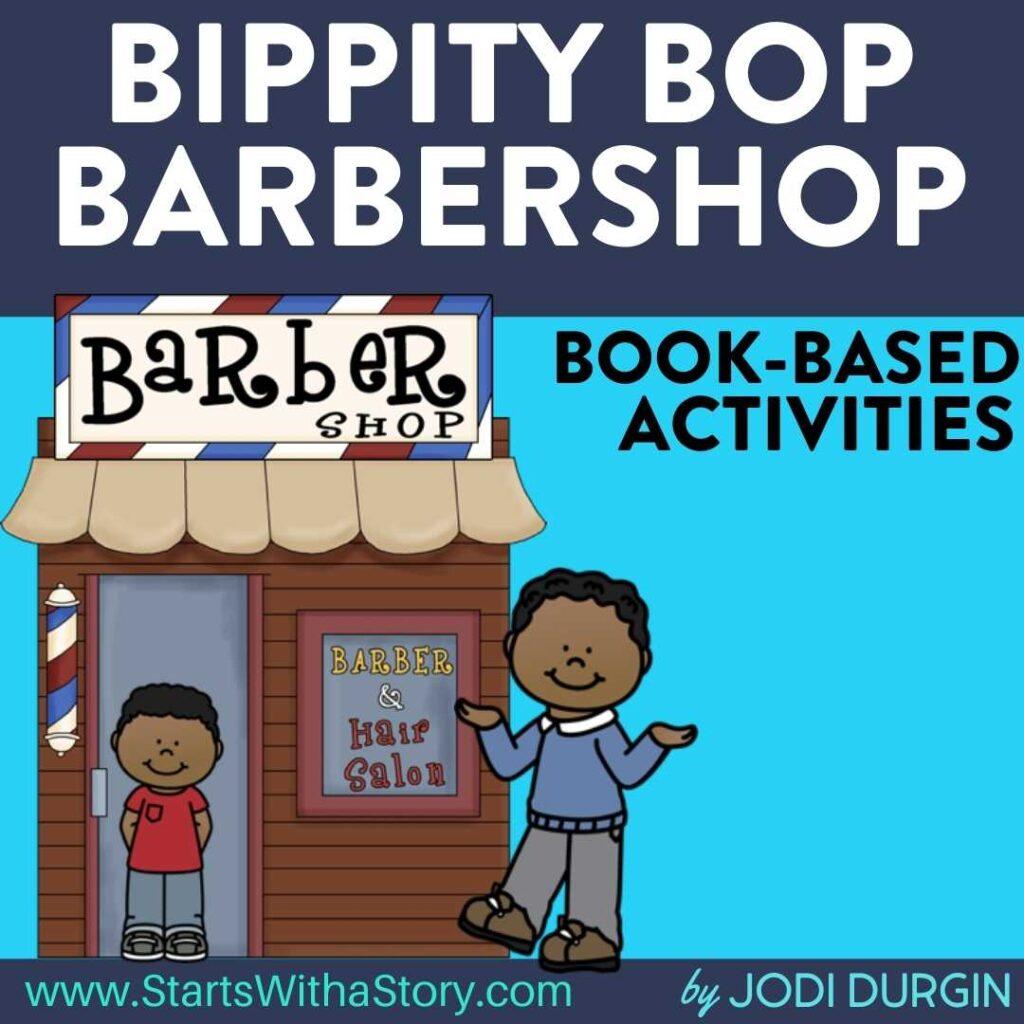 Bippity Bop Barbershop book companion